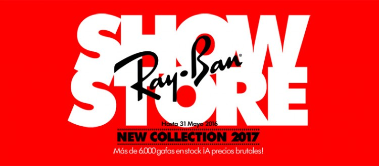 RAYBAN SHOW STORE